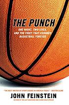 The punch : the fight that changed basketball forever