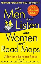 Why men don't listen & women can't read maps : how we're different and what to do about it