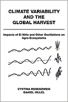 Climate variability and the global harvest : impacts of El Niño and other oscillations on agroecosystems
