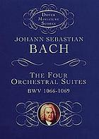 The four suites (overtures) for orchestra