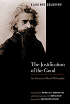 The Justification of the good : an essay on moral philosophy