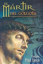 El mártir de Gólgota