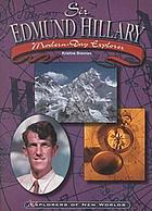 Sir Edmund Hillary, modern-day explorer