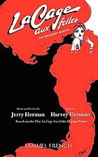 La cage aux folles : the Broadway musical