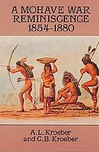 A Mohave war reminiscence, 1854-1880