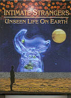 Intimate strangers : unseen life on earth