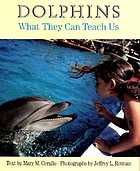 Dolphins : what they can teach us