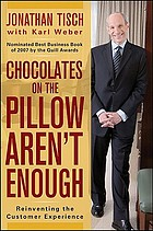 Chocolates on the pillow aren't enough : reinventing the customer experience