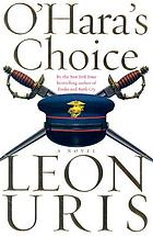 O'Hara's choice : a novel
