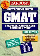 Barron's how to prepare for the graduate management admission test GMAT