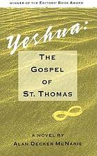 Yeshua : the gospel of St. Thomas : a novel