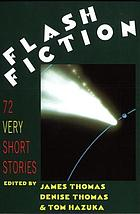 Flash fiction : very short stories
