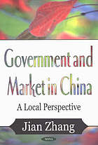 Government and market in China : a local perspective
