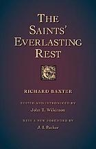 The saints' everlasting rest