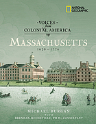 Voices of Colonial America. Massachusetts