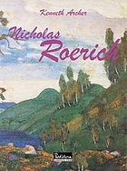 Roerich : East & West : paintings from the Nicholas Roerich Museum