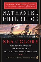 Sea of glory : America's voyage of discovery : the U.S. Exploring Expedition, 1838-1842