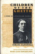 Children of the ghetto : a study of a peculiar people