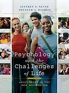 Psychology and the challenges of life : adjustment in the new millennium