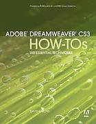 Adobe Dreamweaver CS3 how-tos : 100 essential techniques