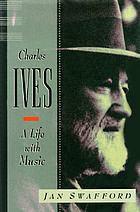 Charles Ives : a life with music