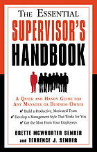 The essential supervisor's handbook : a quick and handy guide for any manager or business owner