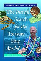 The incredible search for the treasure ship Atocha