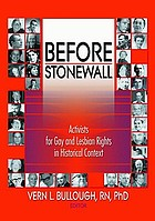Before Stonewall : activists for gay and lesbian rights in historical context