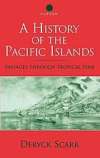 A history of the Pacific Islands : passages through tropical time