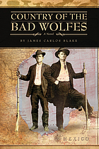 Country of the bad Wolfes : a novel