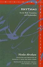Rhythms : on the work, translation, and psychoanalysis