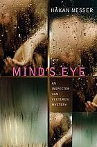 Mind's eye : an Inspector Van Veeteren mystery