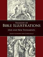 Treasury of Bible illustrations : Old and New Testaments