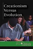 Creationism versus evolution