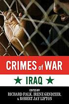 Crimes of war; a legal, political-documentary, and psychological inquiry into the responsibility of leaders, citizens, and soldiers for criminal acts in wars