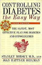 Diabetes--controlling it the easy way