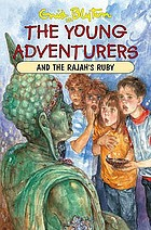 The young adventurers and the Rajah's ruby