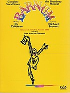 Barnum : the Broadway musical : complete vocal score