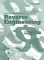Sixth Working Conference on Reverse Engineering : proceedings : October 6-8, 1999, Atlanta, Georgia, USA
