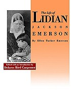 The life of Lidian Jackson Emerson