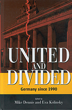 United and divided : Germany since 1990