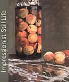 "Impressionist still life : [on the occasion of the Exhibition ""Impressionist Still Life""; Sept. 22, 2001 - Jan. 13, 2002, The Phillips Collection, Washington, D.C.; Febr. 17 - June 9, 2002, Museum of Fine Arts, Boston]"