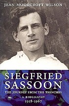 Siegfried Sassoon : the journey from the trenches : a biography, 1918-1967