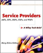Service providers ASPs, ISPs, MSPs, and WSPs