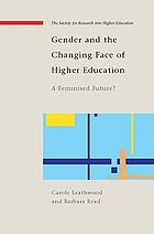 Gender and the changing face of higher education a feminized future?
