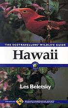 Hawaii : the ecotravellers' wildlife guide