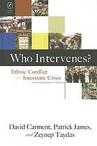 Who intervenes? : ethnic conflict and interstate crisis