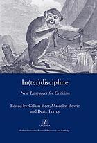 In(ter)discipline : new languages for criticism
