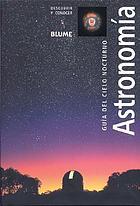 Astronomía : guía del cielo nocturno