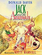 Jack and the animals : an Appalachian folktale